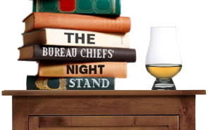 The Bureau Chiefs' Nightstand